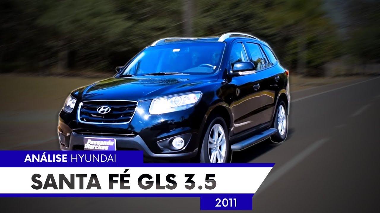 Hyundai Santa Fé 2011   Vale Ou Não A Pena Comprar