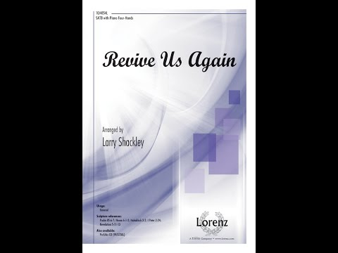 Revive Us Again - Larry Shackley