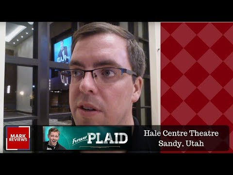 "REVIEW - ""Forever Plaid"" at Hale Centre Theatre"