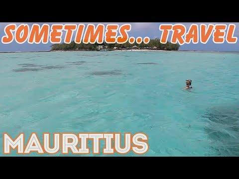 [Sometimes... Travel] Mauritius