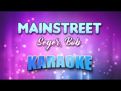 Seger, Bob - Mainstreet (Karaoke & Lyrics)