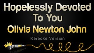 "Olivia Newton John - Hopelessly Devoted To You from ""Grease"" (Karaoke Version)"