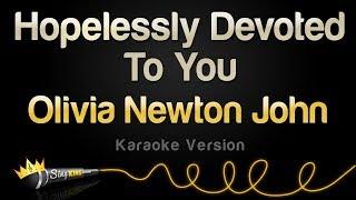 Olivia Newton John - Hopelessly Devoted To You from Grease (Karaoke Version)