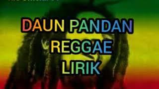 Download Lagu Daun pandan | kacang lupa pada kulitnya | reggae | lirik mp3