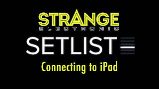 SetList by Strange Electronic: Connecting to an iPad