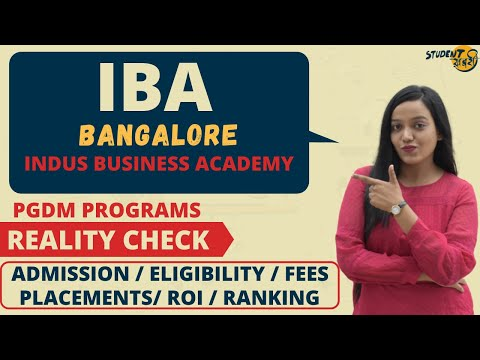 Indus Business Academy Bangalore - Full Review | Selection Process | Courses & Fees | Placements