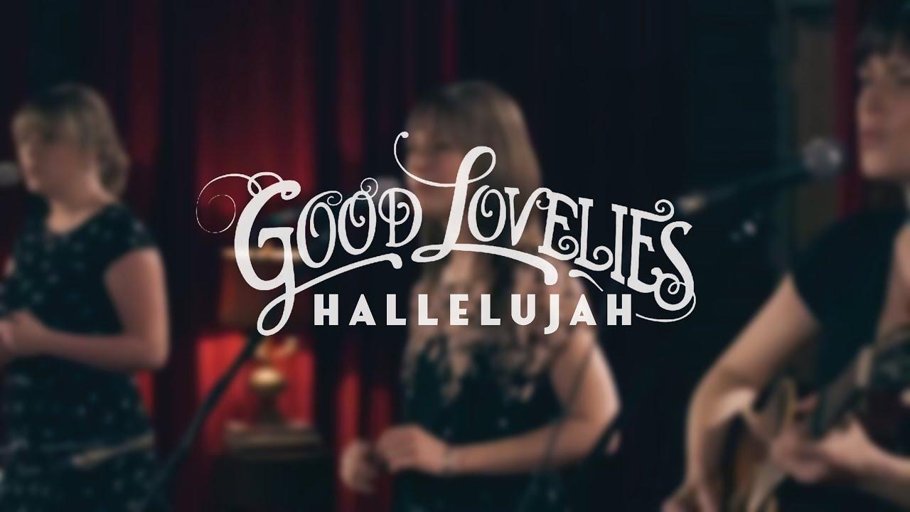 video: Hallelujah - Good Lovelies