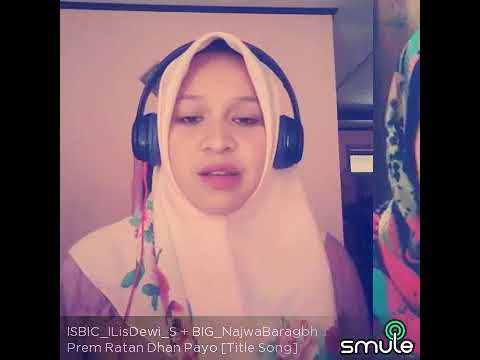 Prem Ratan Dhan Payo Cover Smule