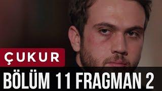 Çukur 11. Bölüm 2. Fragman