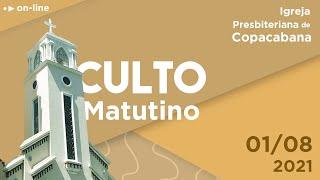 IPCopacabana - Culto matutino - 01/08/2021