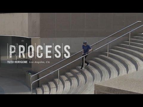 PROCESS | Yuto Horigome: 5-0 Grind - Los Angeles, CA