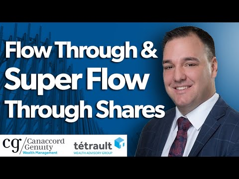 Flow Through and Super Flow Through Shares