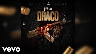 TeeJay - Draco (Official Audio)
