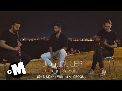 Umut GÜLER - Küllerim Savrulur  ( Official Video 4k )