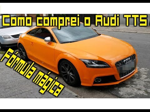 Como comprei meu Audi TTS