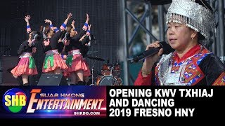 SUAB HMONG ENTERTAINMENT:  Opening 2018-19 Fresno HNY - Kwv Txhiaj and Dancing