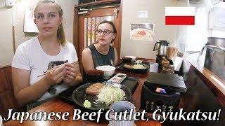 ポーランド人女子大生!絶品牛カツを食す!/ Polish girls eat japanese beef cutlet!