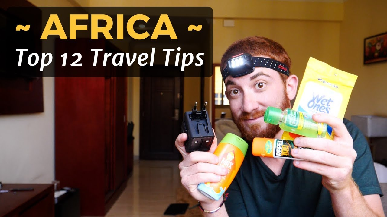 AFRICA: Top 12 Travel Tips