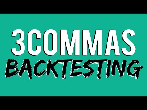 3 Commas Trading Bot - How To Backtest Strategies