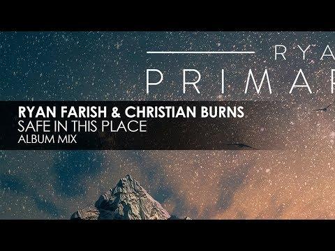 Ryan Farish & Christian Burns - Safe In This Place