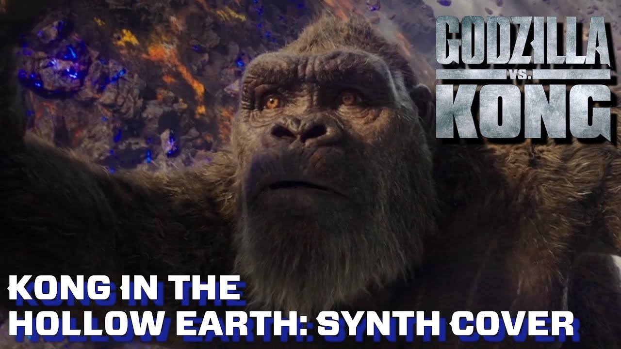 Kong In The Hollow Earth - Godzilla VS Kong [Synth Cover]