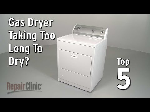 Dryer Takes Too Long to Dry Clothes? Gas Dryer Troubleshooting