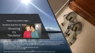 ReneMarie Sing - Honoring her Abulletta ~Heaven has Another Angel