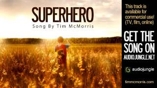 Superhero   Tim McMorris   Royalty Free Music