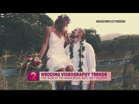 Hawaii Bridal Expo: Wedding Videography 2018 Trends