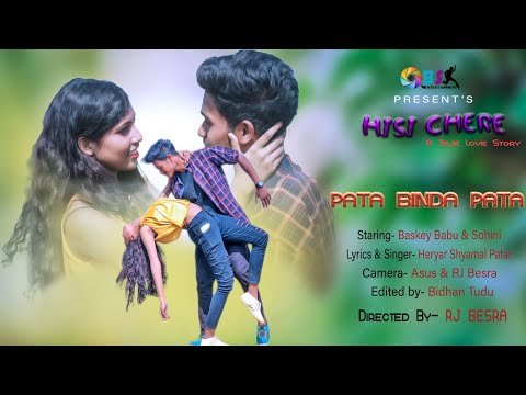 Patabinda Pata II Santali New Generation Video Song For 2019 Ll Album - Hisi Chere