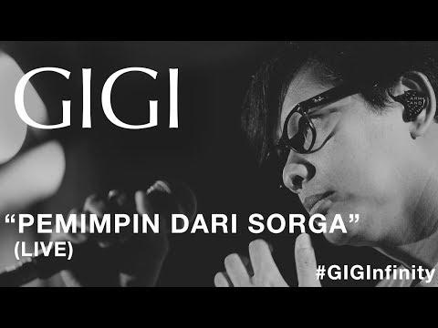 GIGI - Pemimpin Dari Sorga (Live) #GIGInfinity
