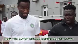 How Super Eagles Departed for Egypt