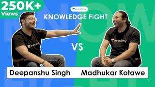 Knowledge Fight E01 - Deepanshu Singh vs Madhukar Kotawe