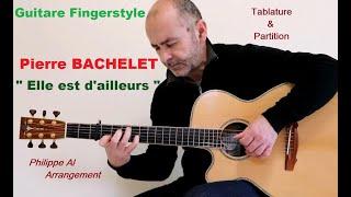 Pierre Bachelet - Elle est d'ailleurs - Guitare Fingerstyle