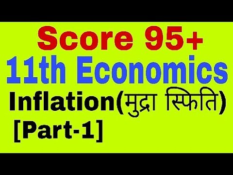 Inflation [Part-1] Class 11 Economics,WPI,CPI,GDP Deflater,Causes of Inflation