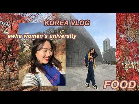 🇰🇷Korea Vlog 2018: Ewha Womens University + a LOT of KOREAN FOOD 🥘