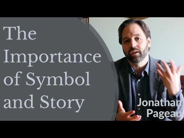 Jonathan Pageau   The Importance of Symbol and Story