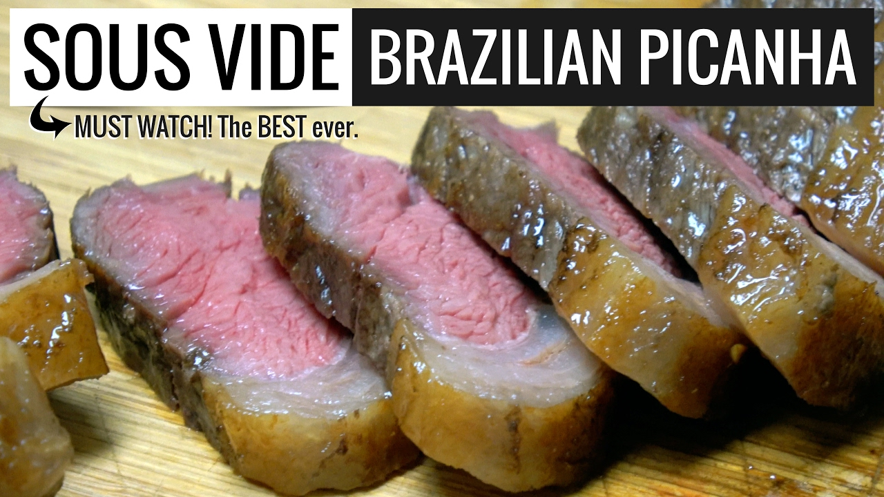 sous vide picanha brazilian steak by sous vide everything youtube. Black Bedroom Furniture Sets. Home Design Ideas