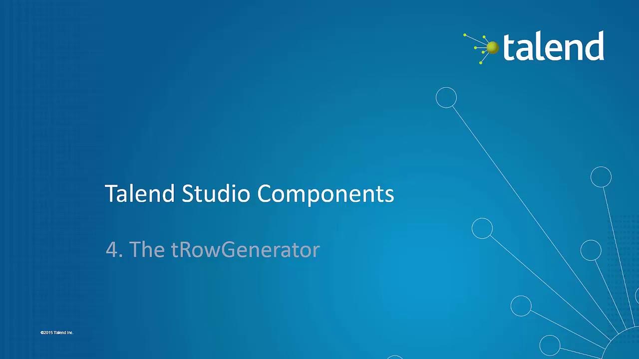 Talend Components #4 - tRowGenerator