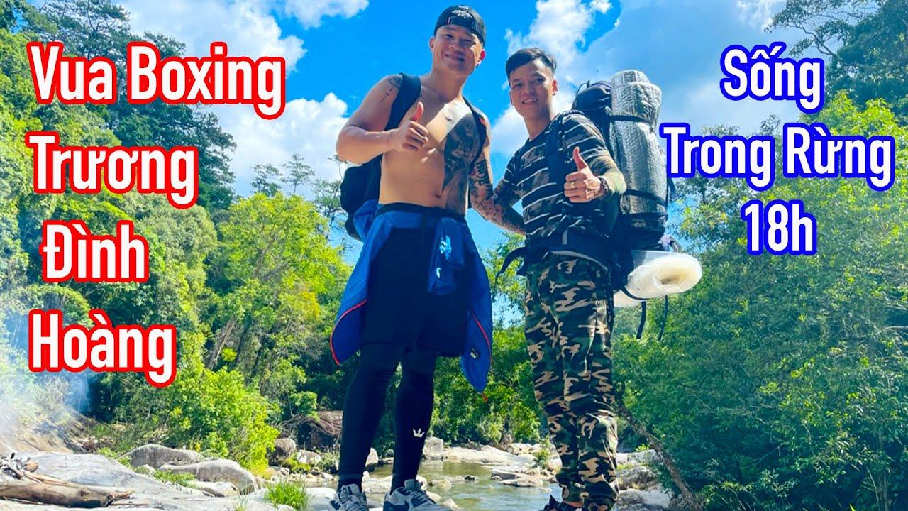 Trở Vào Rừng Cùng Vua Boxing Đông Nam Á | Phiêu lưu khám phá