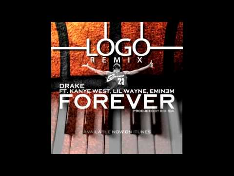 Drake, Kanye West, Lil Wayne, Eminem - Forever (LOGO Remix)