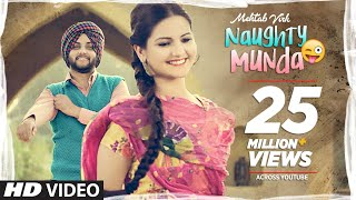 Mehtab Virk: Naughty Munda | Desi Routz | Latest Punjabi Songs 2017 | T-Series Apna Punjab