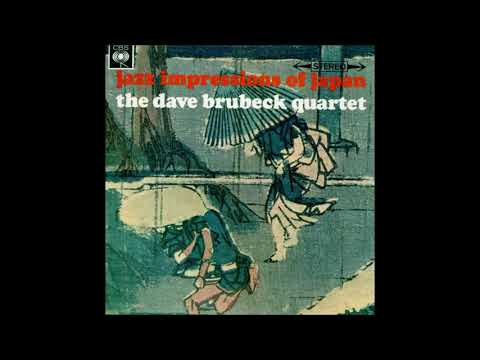 Dave Brubeck Quartet - Jazz Impressions Of Japan ( Full Album )