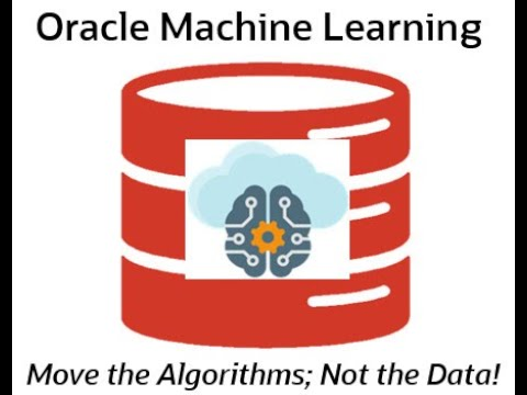 Oracle Machine Learning Overview: From Oracle Data Professional To Oracle Data Scientist In 6 Weeks!