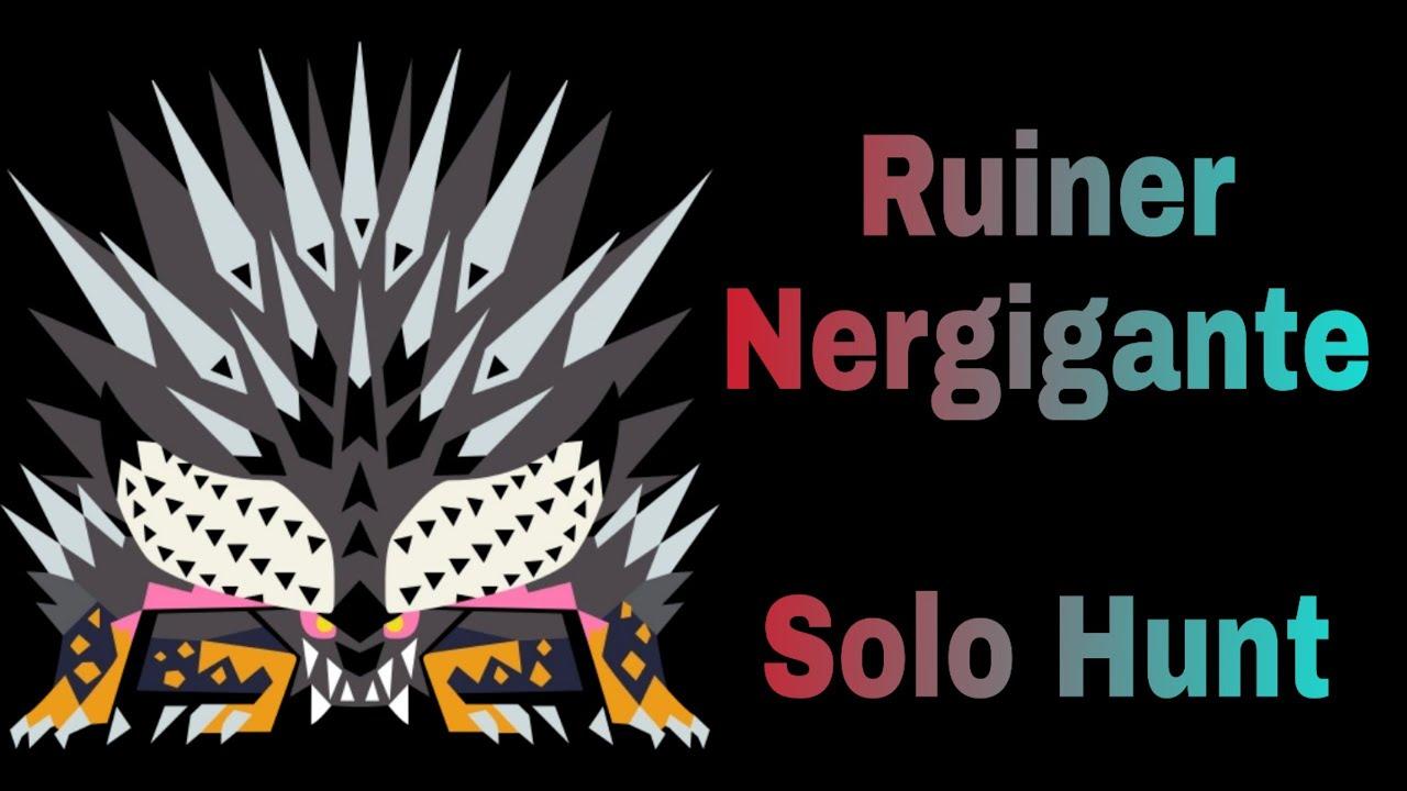 Ruiner Nergigante|Solo Hunt - Monster Hunter World: Iceborne