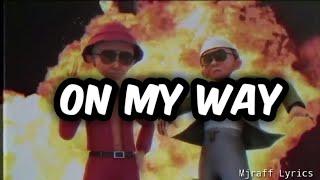 On My Way Alan Walker Sabrina Carpenter & Farukko (Versi Upin & Ipin)