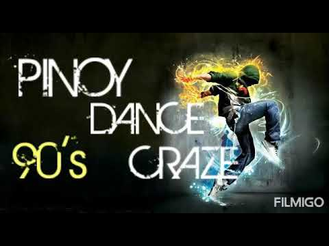 90's Pinoy Dance Craze, 90's Dance Hit, Non - stop Pinoy Dance Craze