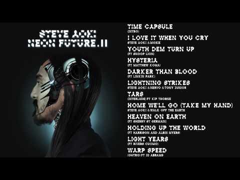 Home We'll Go (Take My Hand) - Steve Aoki & Walk Off The Earth - Neon Future 2