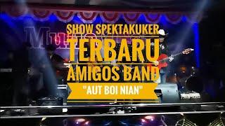 AMIGOS LIVE SHOW SPEKTAKULER  TERBARU -
