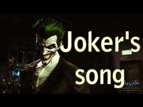 Joker's Song (Batman: Arkham Origin)